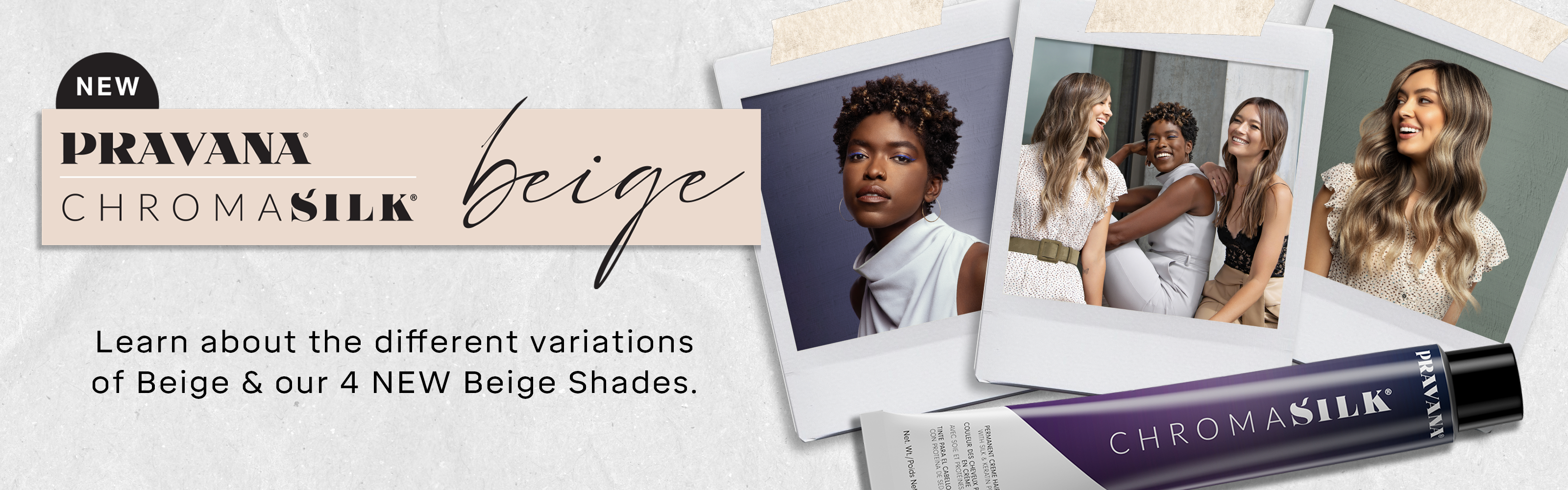 Learn about the different variations of Beige and our 4 new shades